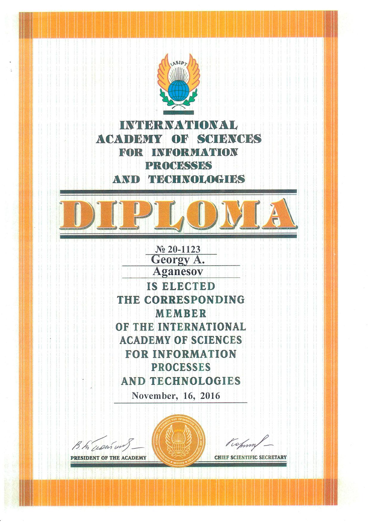 Диплом об избрании Георгия Аганесова действующим членом Международной академии наук информации, информационных процессов и технологий